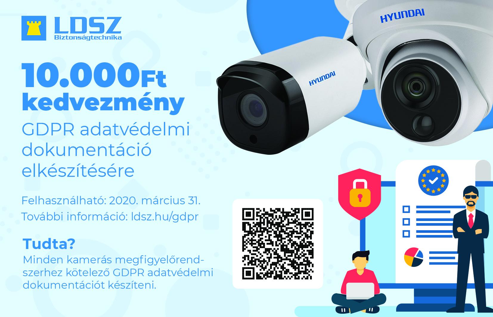 10000Ft kedvezmény kupon  GDPR adatvédelmi dokumentáció elkészítésre kamerás megfigyelőrendszerekhez. Felhasználható 2019. március 31-ig.  LDSZ Vagyonvédelmi Kft.